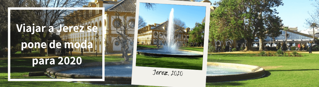 por qué viajar a Jerez de la Frontera